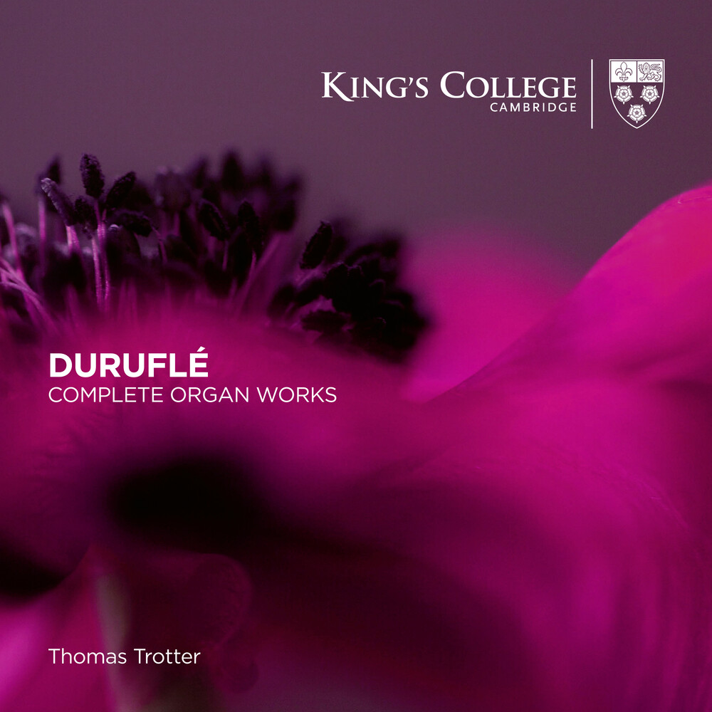 Thomas Trotter - Durufle: Complete Organ Works