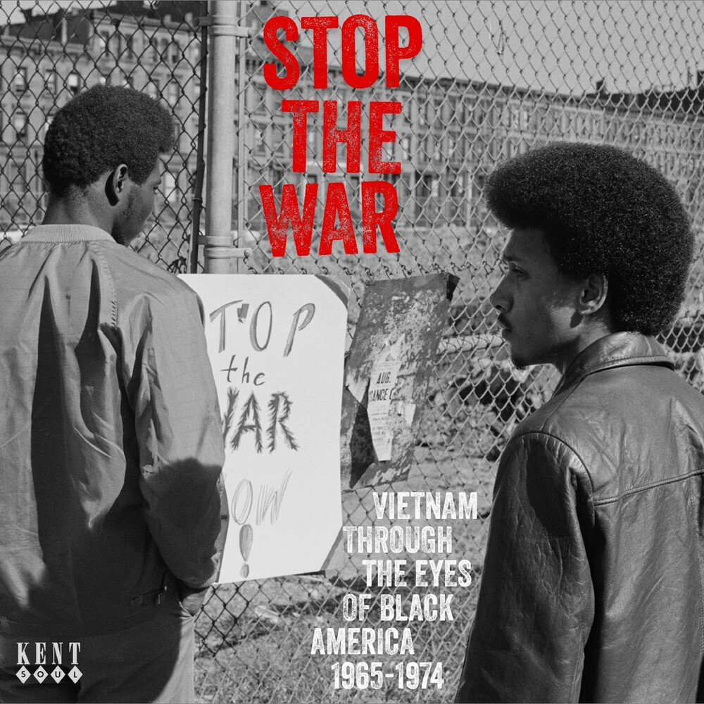Stop The War: Vietnam Through The Eyes Of Black - Stop The War: Vietnam Through The Eyes Of Black