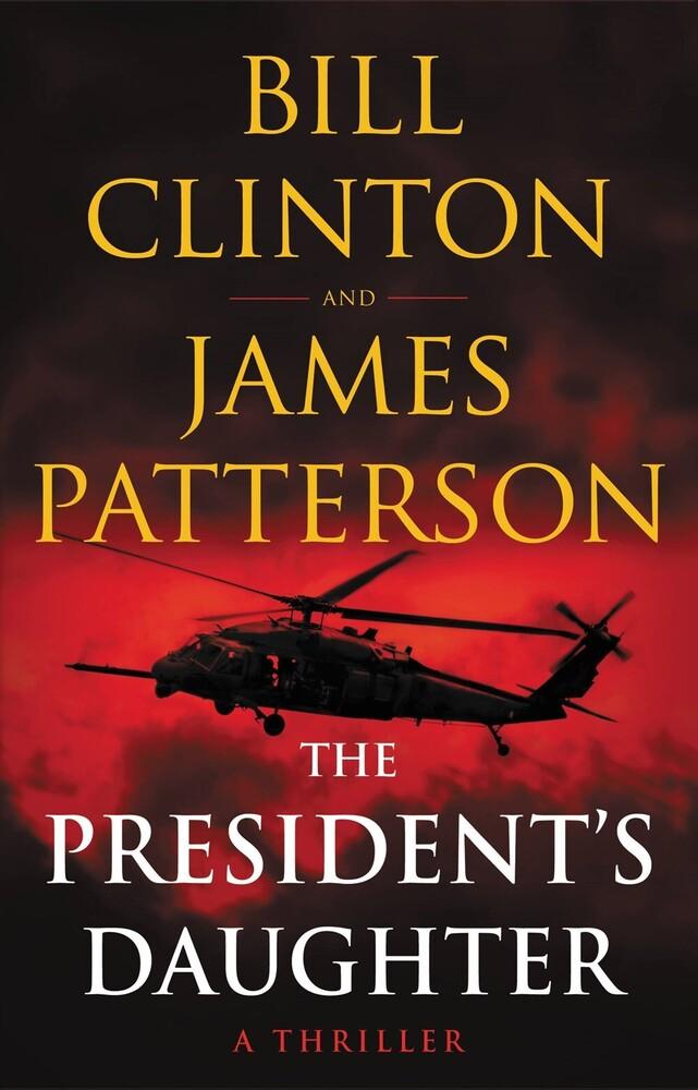 James Patterson  / Clinton,Bill - Presidents Daughter (Hcvr)