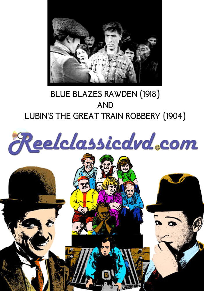 Blue Blazes Rawden (1918) and Lubin's the Great - Blue Blazes Rawden (1918) And Lubin's The Great