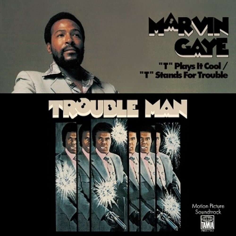 Marvin Gaye - T Plays It Cool / T Stands For Trouble