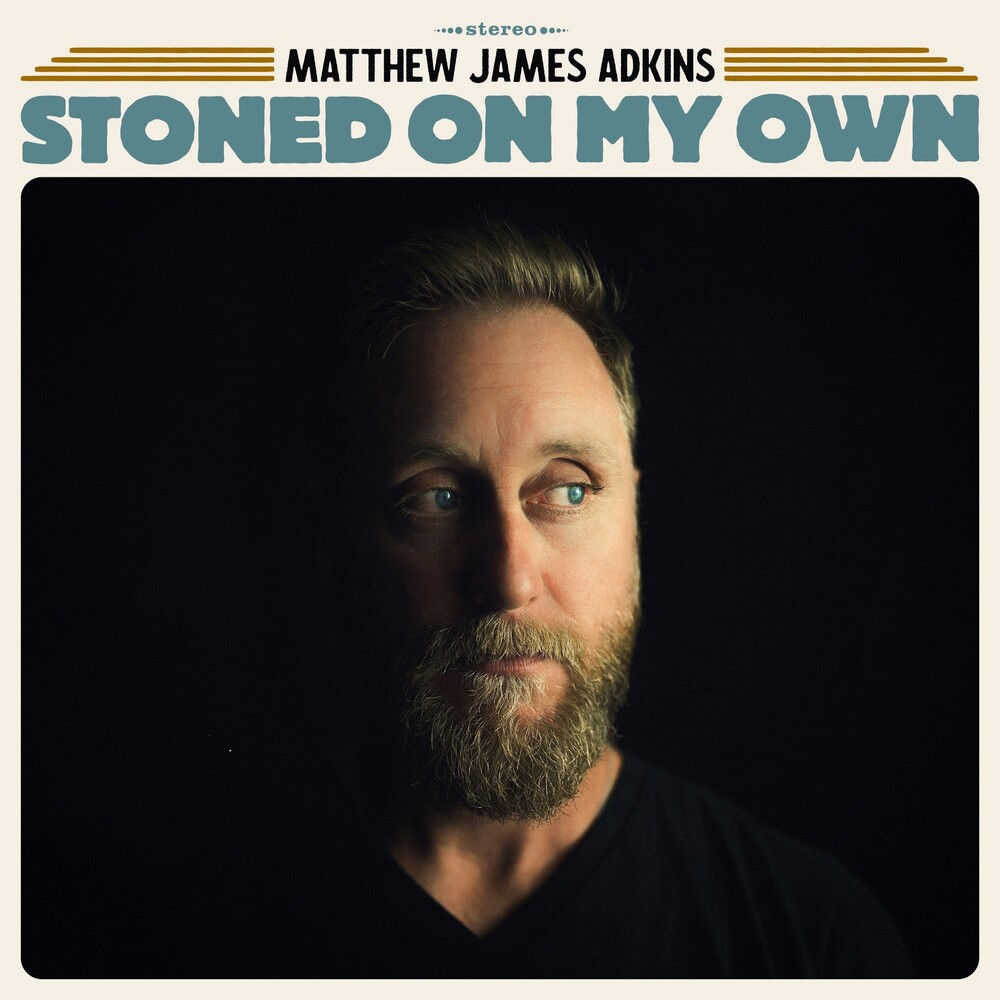 Matthew Adkins  James - Stoned On My Own (Can)