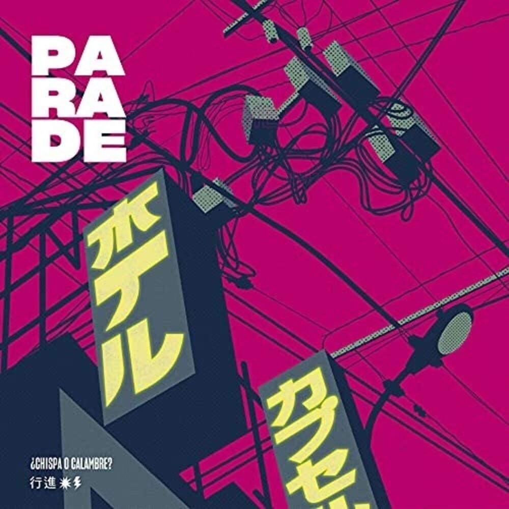 Parade - Chispa O Calambre? (Spa)