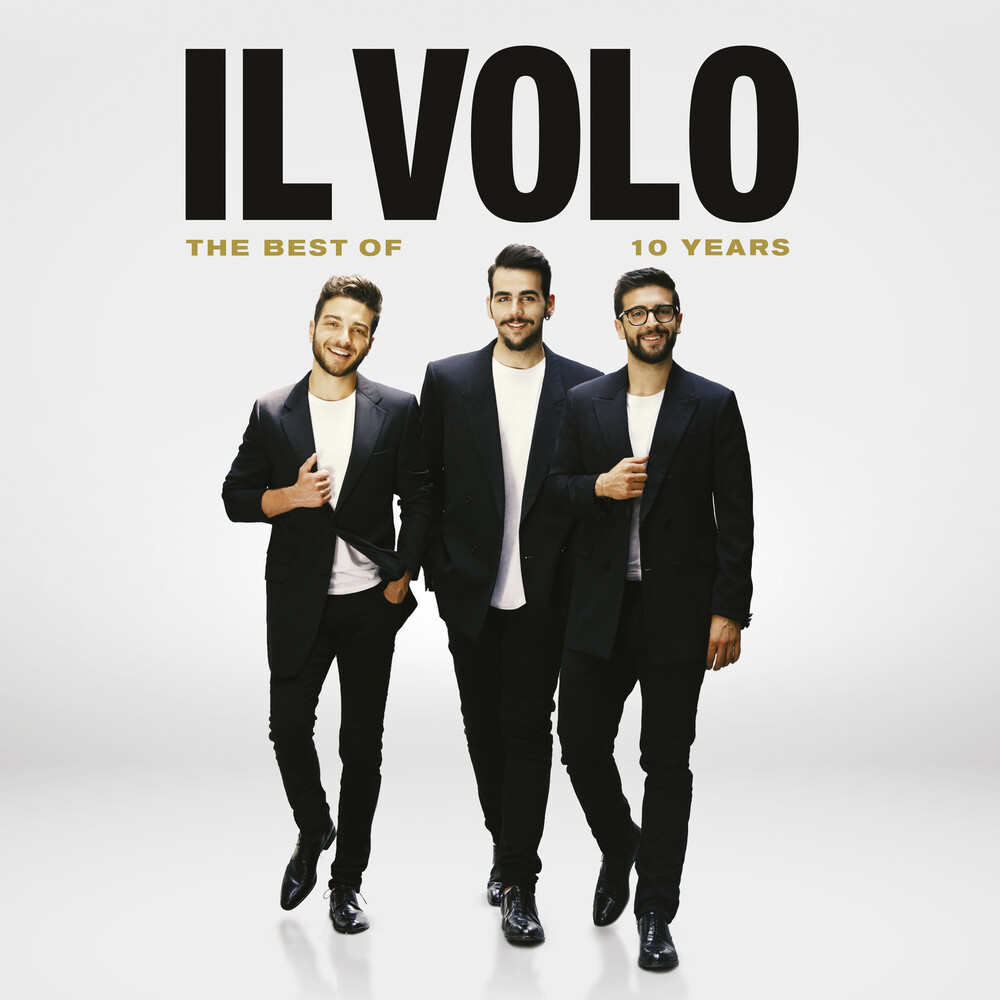 Il Volo - 10 Years - The Best Of (W/Dvd)
