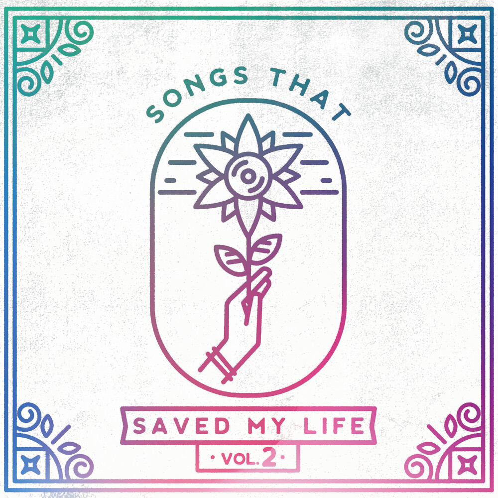 Songs That Saved My Life Vol 2 / Various Blue - Songs That Saved My Life Vol. 2 / Various (Blue)