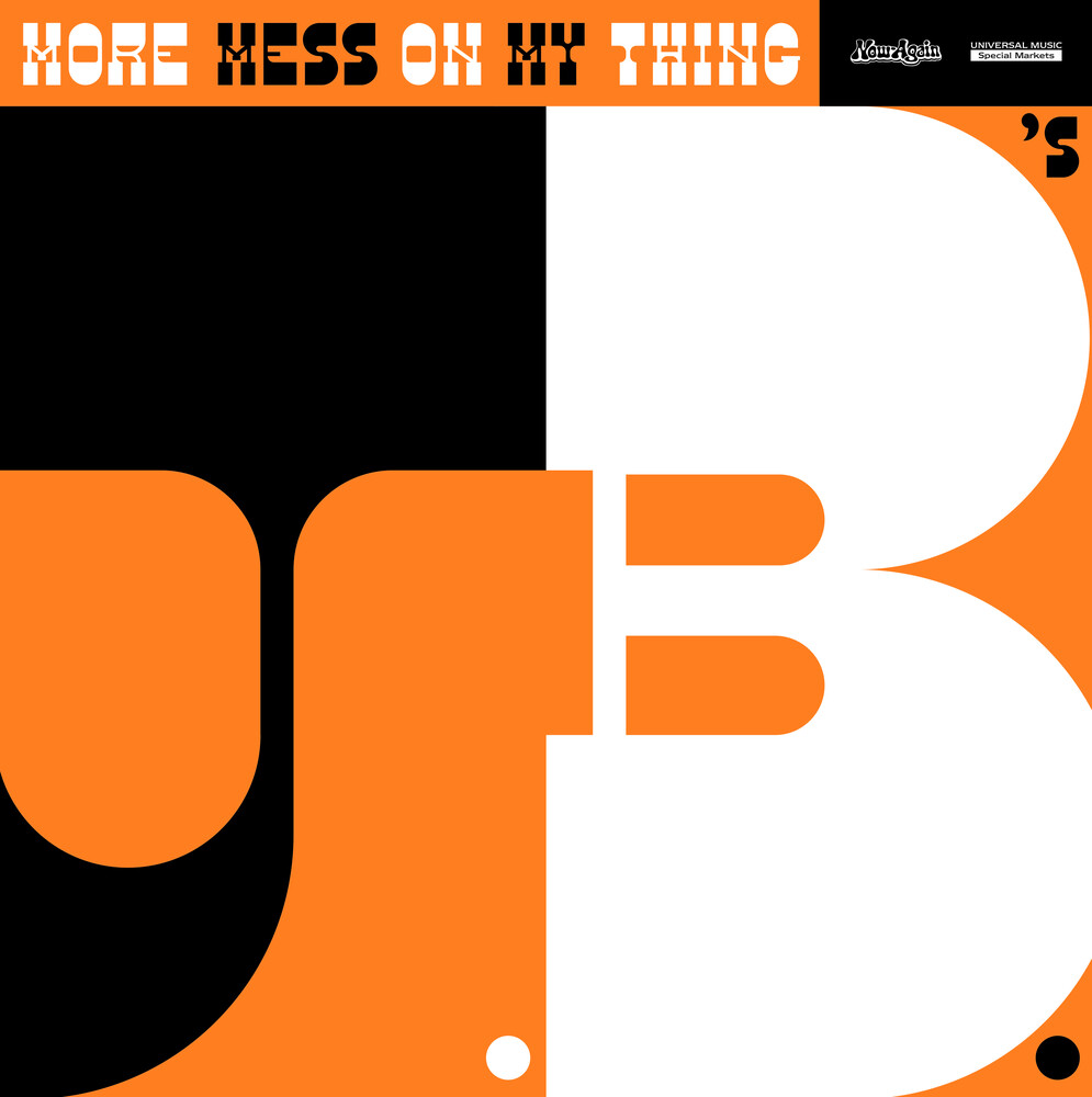 JBs - More Mess On My Thing