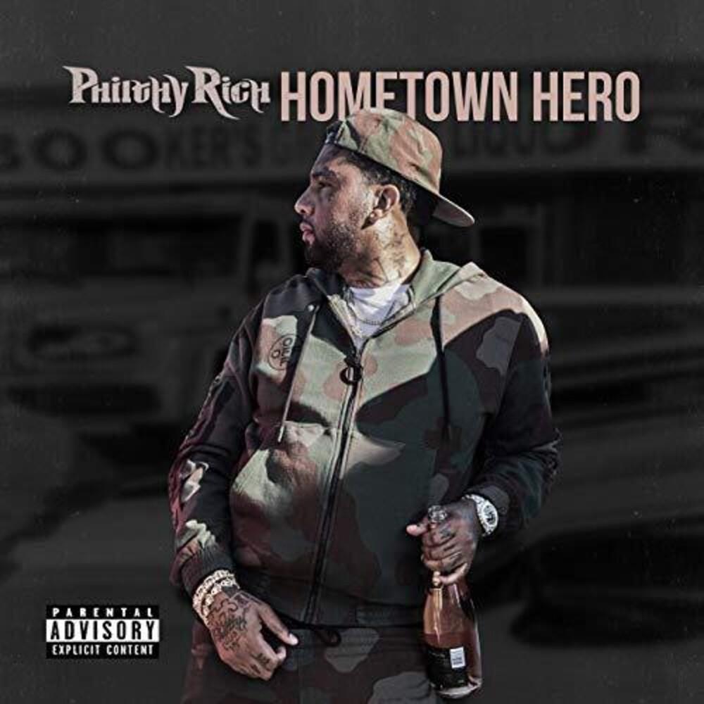 Philthy Rich - Hometown Hero [Digipak]
