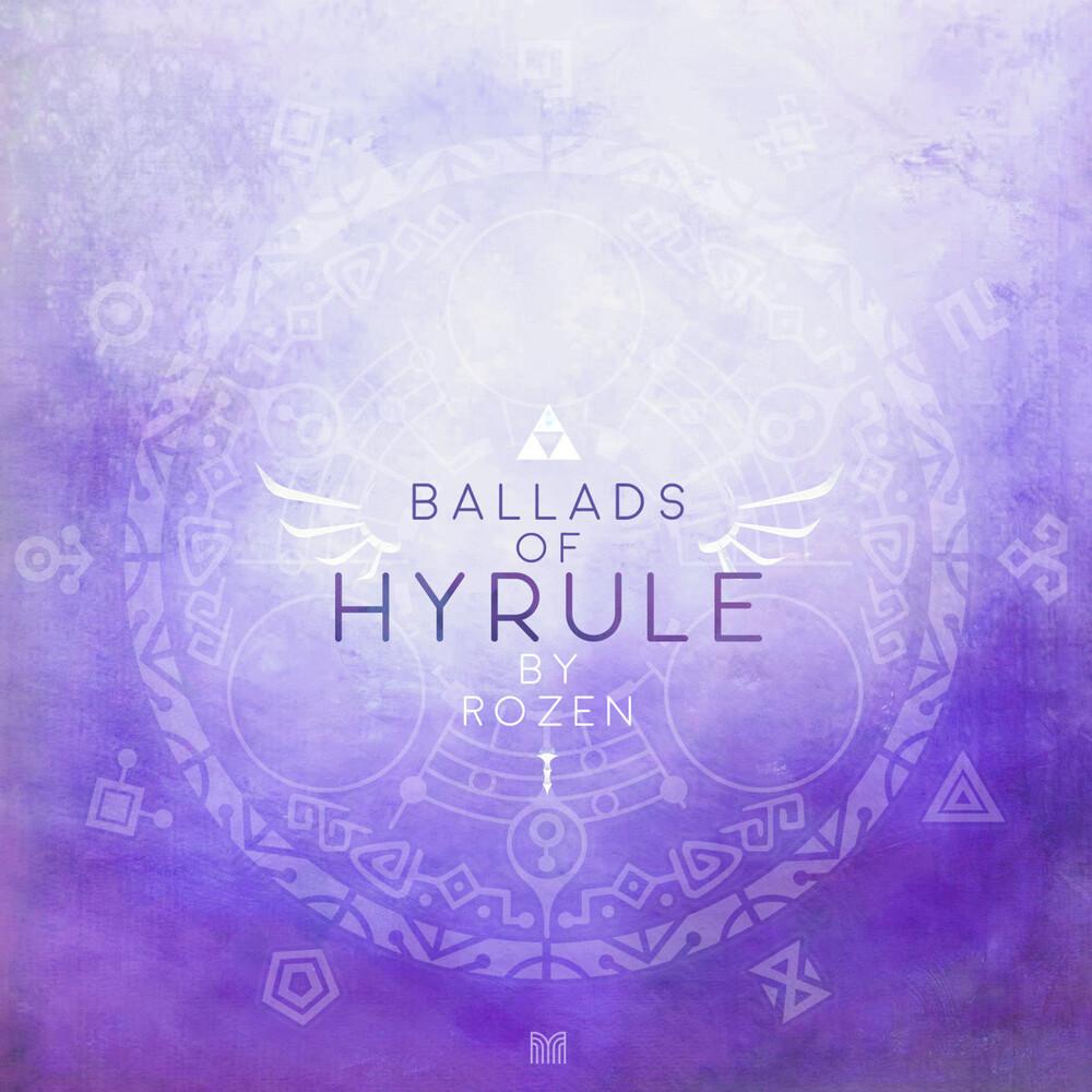 Rozen Dig - Ballads Of Hyrule [Digipak]