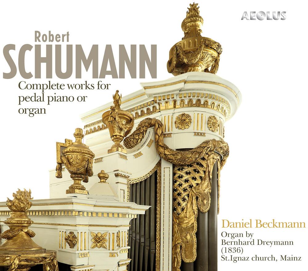 Schumann / Beckmann - Works For Pedal Piano Or Organ (Hybr)