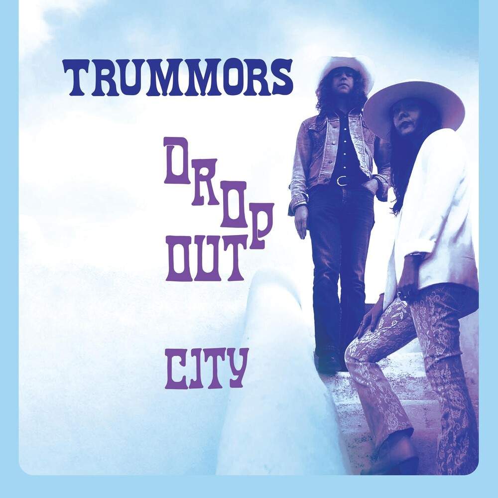 Trummors - Dropout City