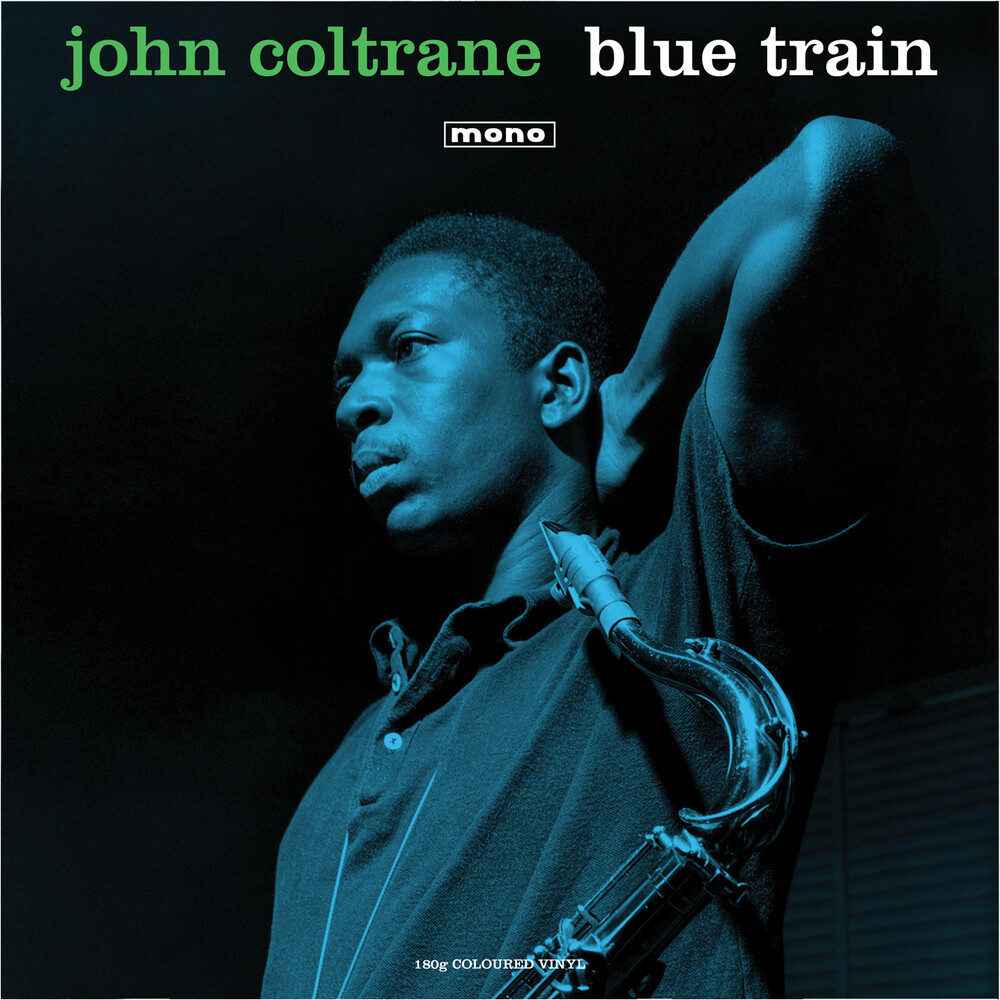 John Coltrane - Blue Train (Mono) (Grn) [180 Gram] (Uk)