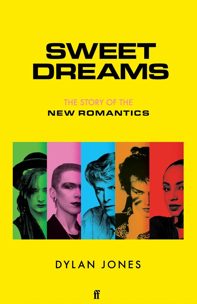 - Sweet Dreams: The Story of the New Romantics
