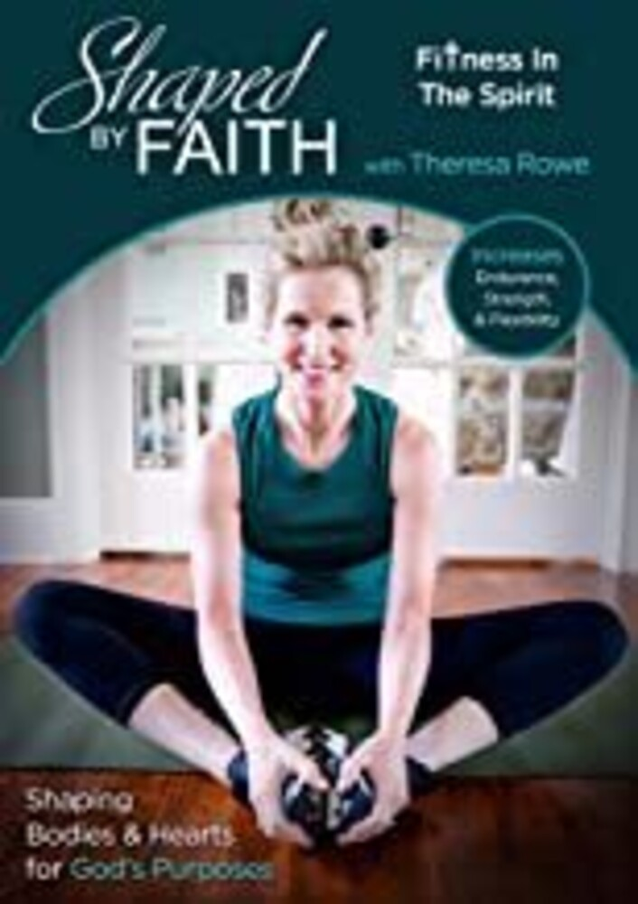 - Shaped By Faith: Fitness In The Spirit