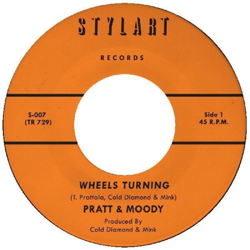 Pratt & Moody - Wheels Turning / Wheels Turning (Instrumental)