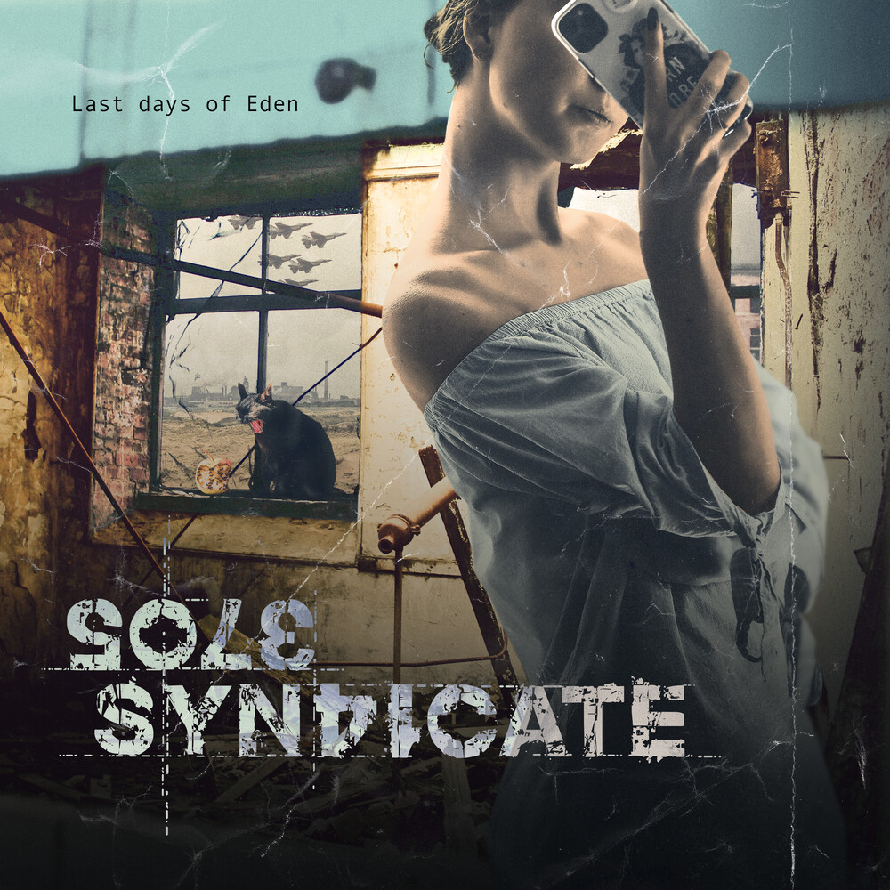 Sole Syndicate - Last Days Of Eden