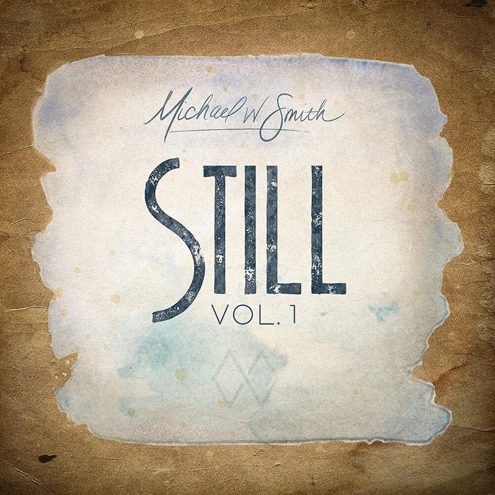 Michael Smith W - Still Vol. 1