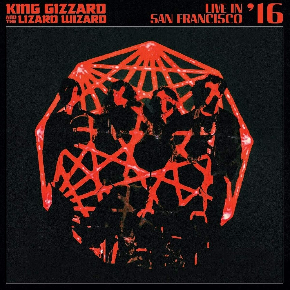 King Gizzard & The Lizard Wizard - Live In San Francisco '16 [2CD]