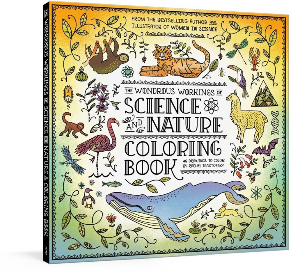 - The Wondrous Workings of Science and Nature Coloring Book: 40 LineDrawings to Color