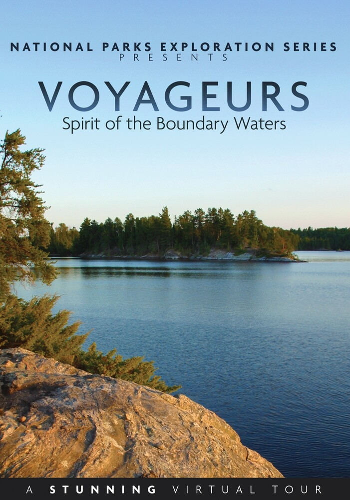 National Parks: Voyageurs - Spirit of the Boundary - National Parks: Voyageurs - Spirit Of The Boundary