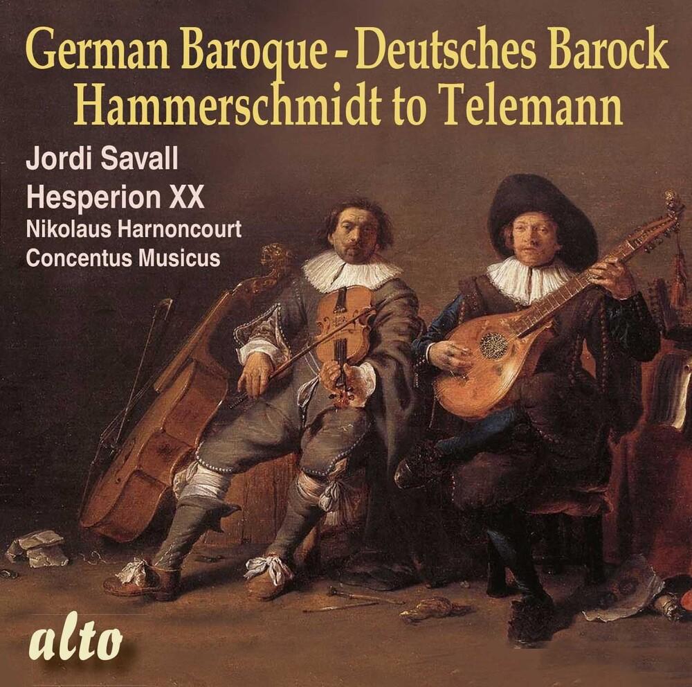 Jordi Savall / Hesperion Xx / Harnoncourt,Nikolaus - German Baroque: From Hammerschmidt To Telemann
