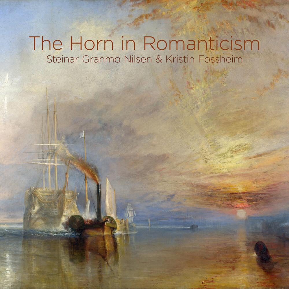 Steinar Granmo Nilsen - Horn in Romanticism