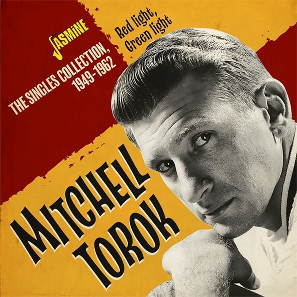 Mitchell Torok - Red Light, Green Light - The Singles Collection 1949-1962