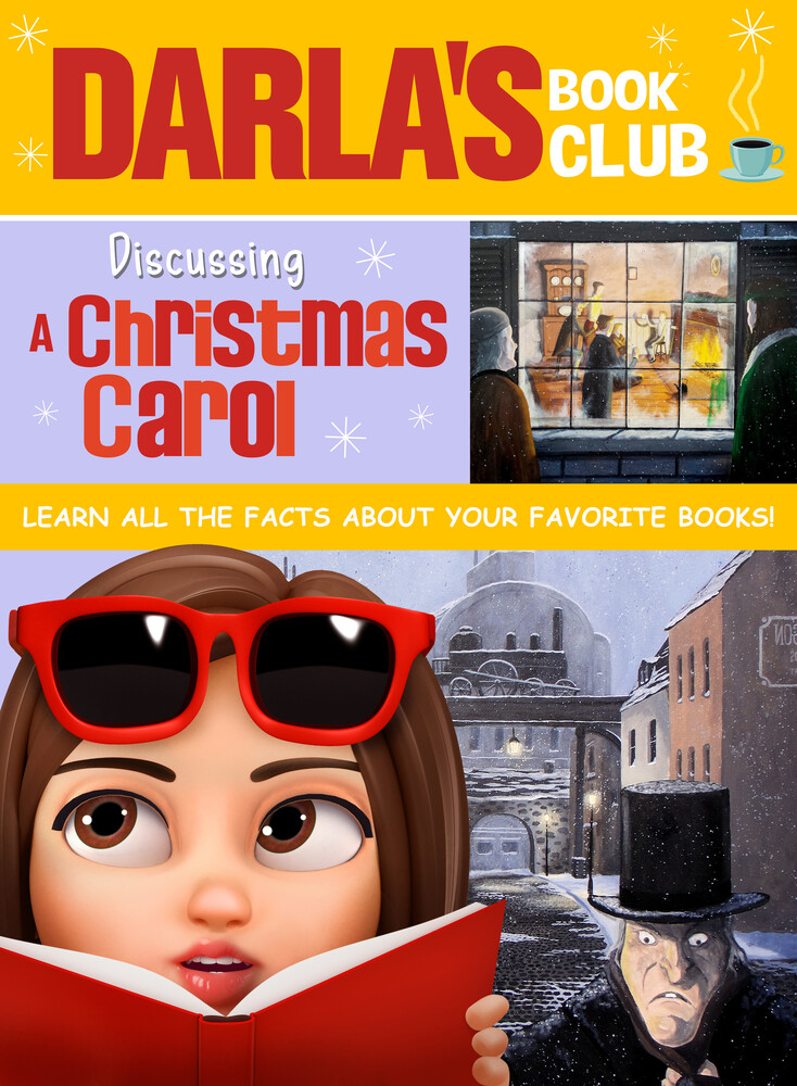 Darla's Book Club: Discussing a Christmas Carol - Darla's Book Club: Discussing A Christmas Carol