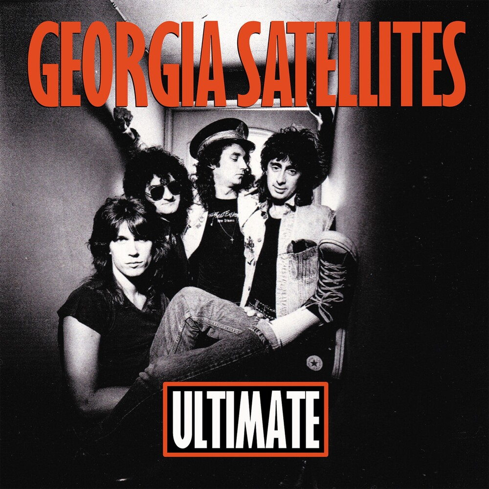 Georgia Satellites - Ultimate Georgia Satellites
