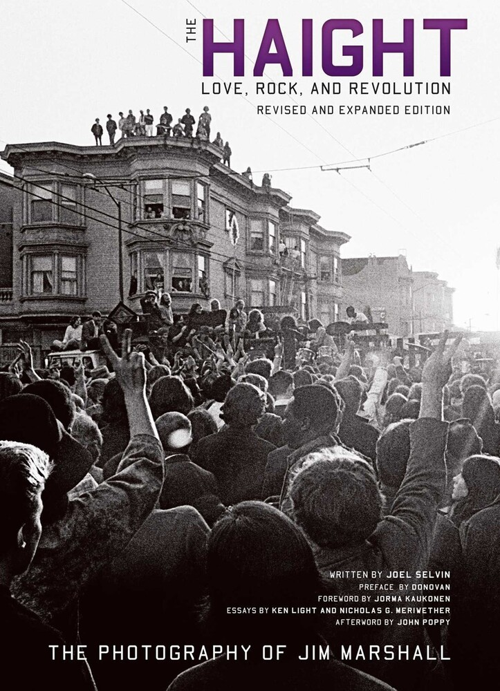 Selvin, Joel / Marshall, Jim - The Haight: Love, Rock, and Revolution