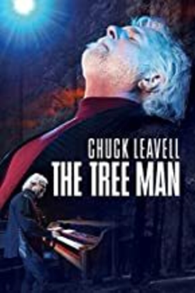 Chuck Leavell: The Tree Man - Chuck Leavell: The Tree Man