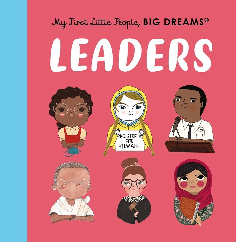Vegara, Maria Isabel Sanchez - Leaders: Little People, Big Dreams