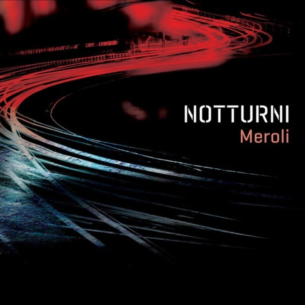 Meroli - Notturni