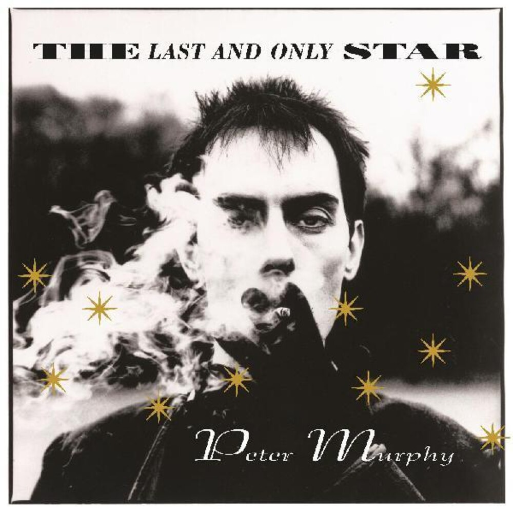 Peter Murphy - Last And Only Star (rarities)