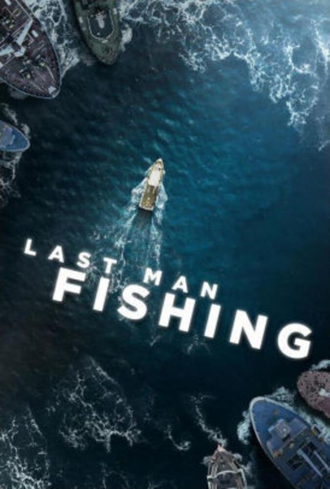 - Last Man Fishing