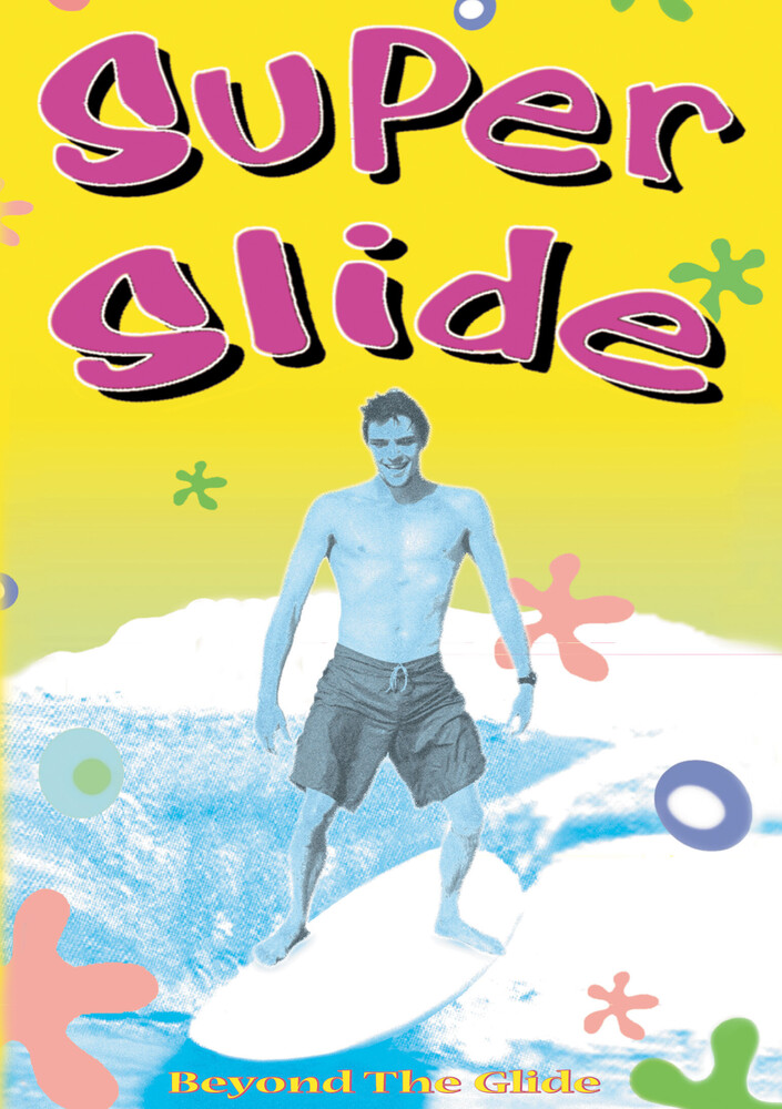 - Super Slide: Beyond The Glide