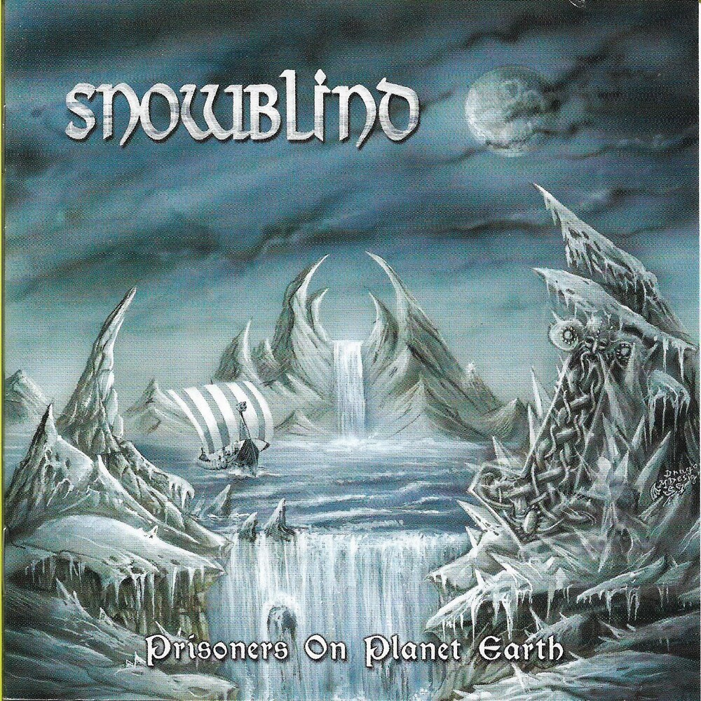 Snowblind - Prisoners On Planet Earth