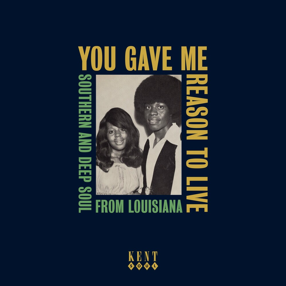 You Gave Me Reason To Live: Southern & Deep Soul - You Gave Me Reason To Live: Southern & Deep Soul