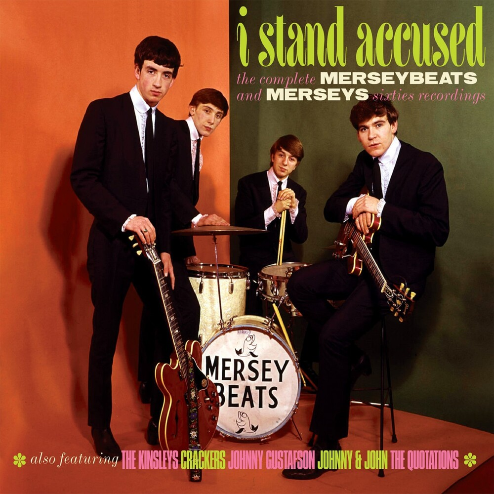 Merseybeats / Merseys - I Stand Accused: Complete Merseybeats & Merseys