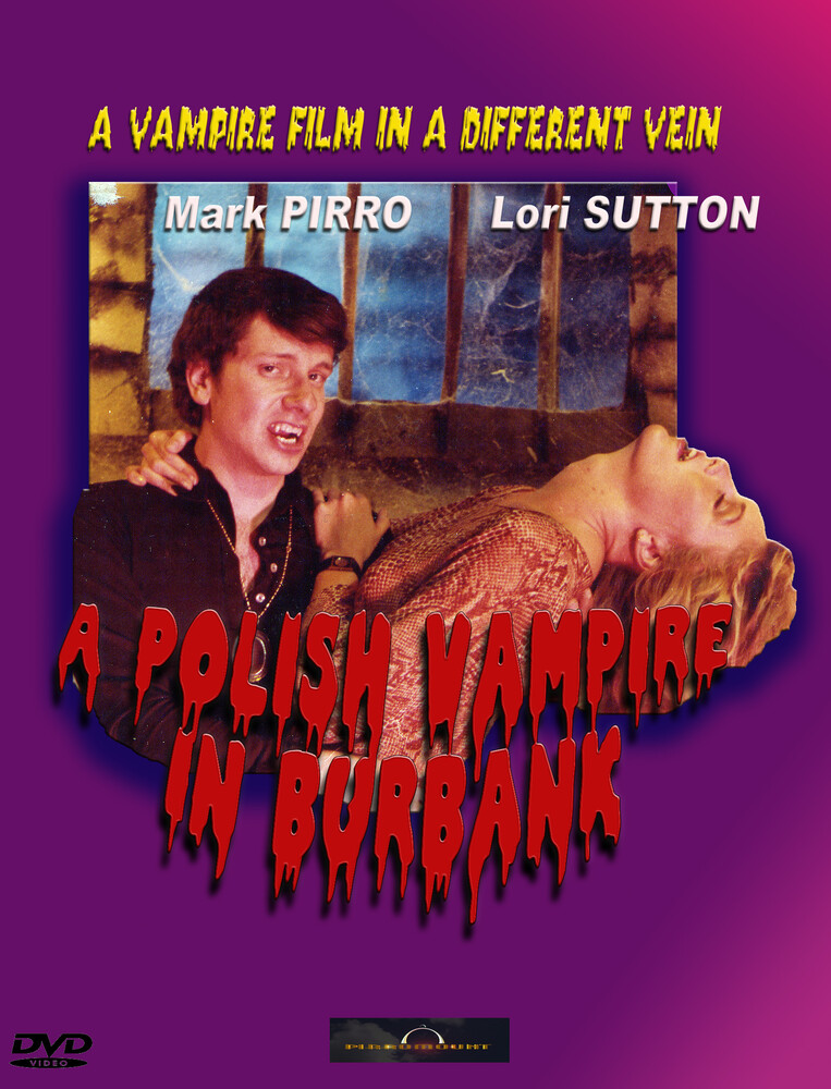 Mark Pirro - Polish Vampire In Burbank