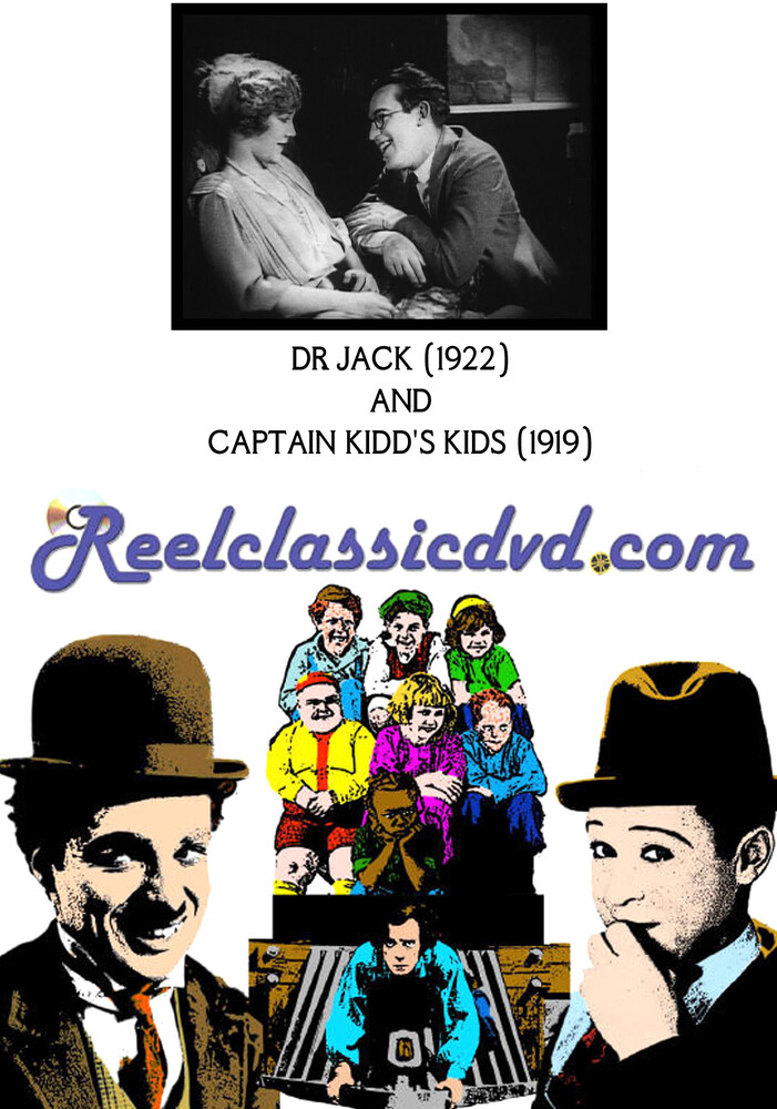 Dr. Jack (1922) and Captain Kidd's Kids (1919) - Dr. Jack (1922) And Captain Kidd's Kids (1919)