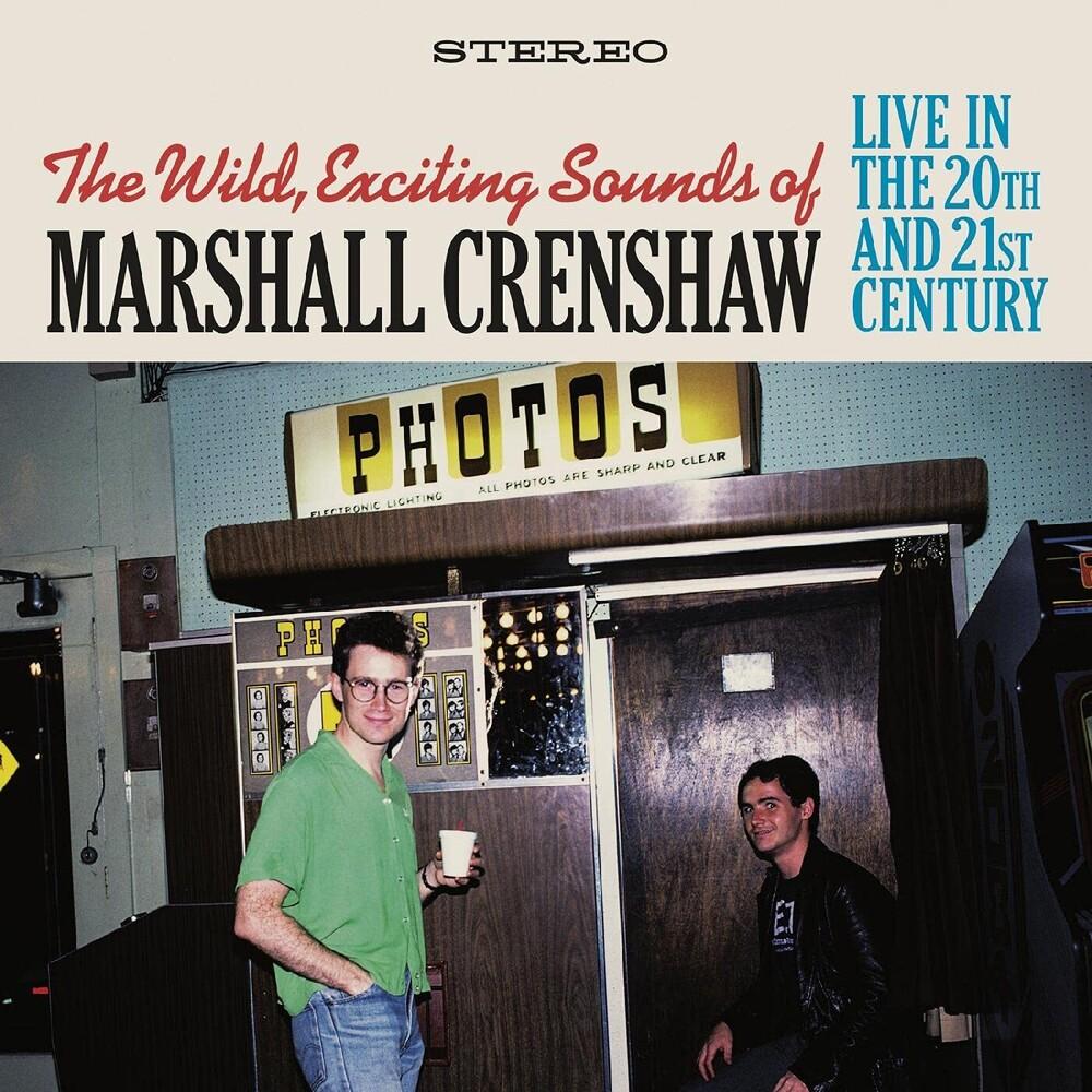 Marshall Crenshaw - Wild Exciting Sounds Of Marshall Crenshaw: Live