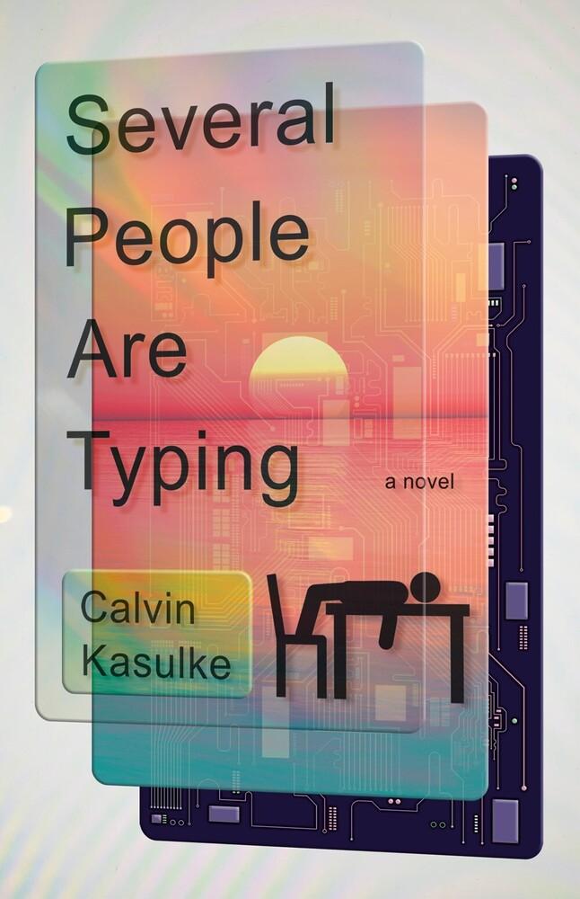 Calvin Kasulke - Several People Are Typing (Hcvr)