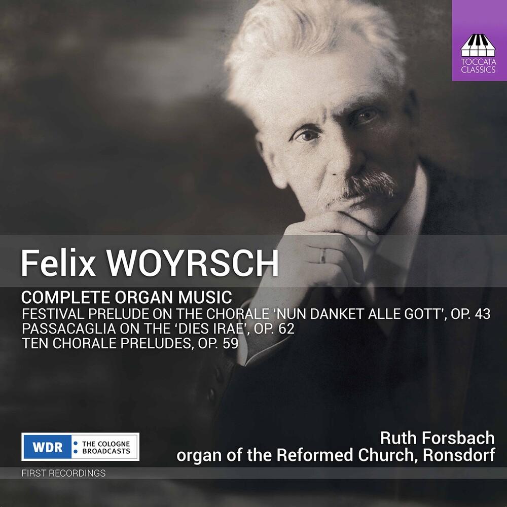 Woyrsch / Forsbach - Complete Organ Music