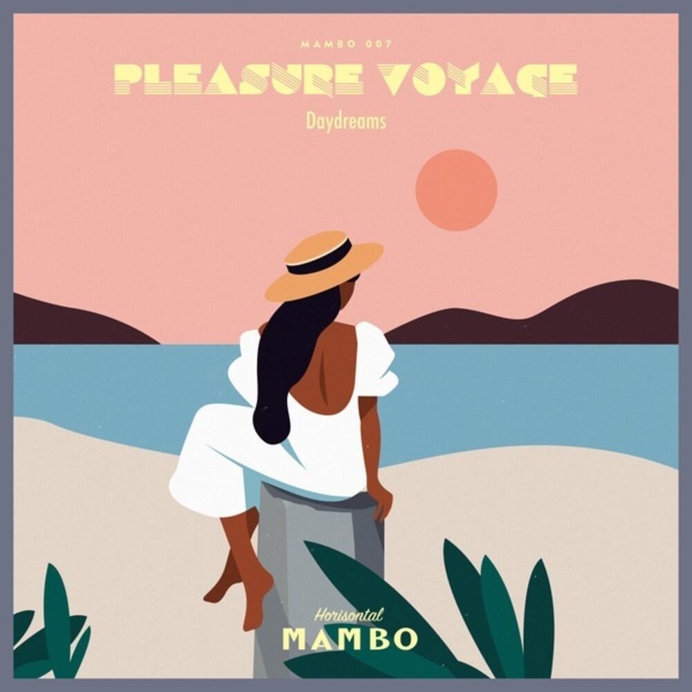Pleasure Voyage - Daydreams (Aus)