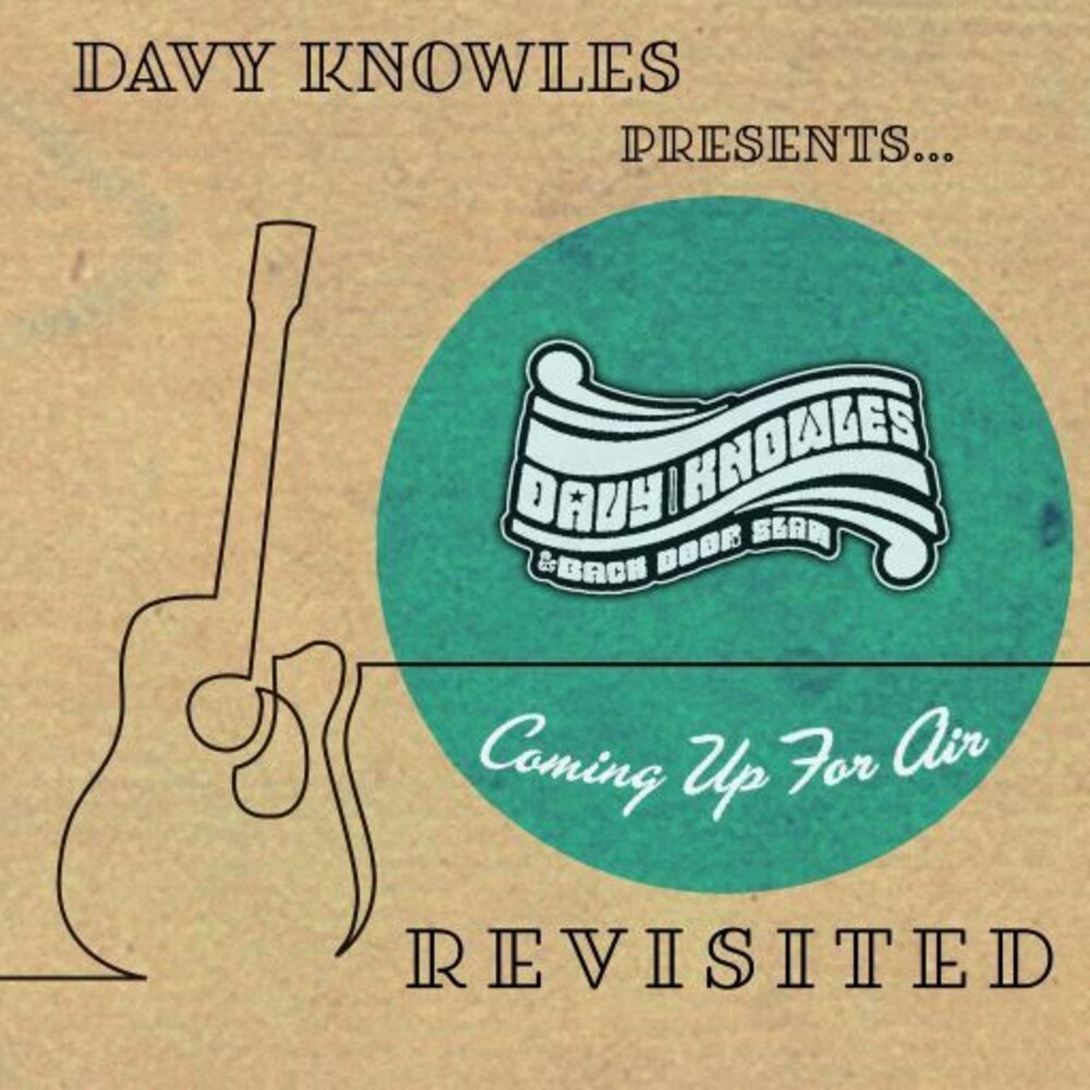 Knowles, Davy - Davy Knowles Presents Back Door Slam Coming Up For Air Revisited