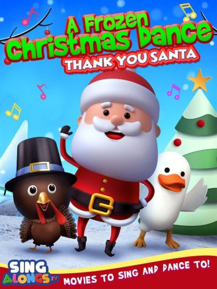 Frozen Christmas Dance: Thank You Santa - Frozen Christmas Dance: Thank You Santa