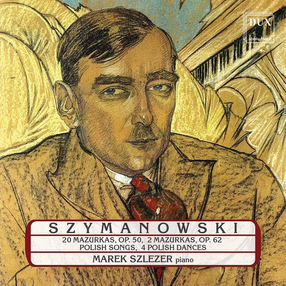 Szymanowski / Szlezer - Piano Works