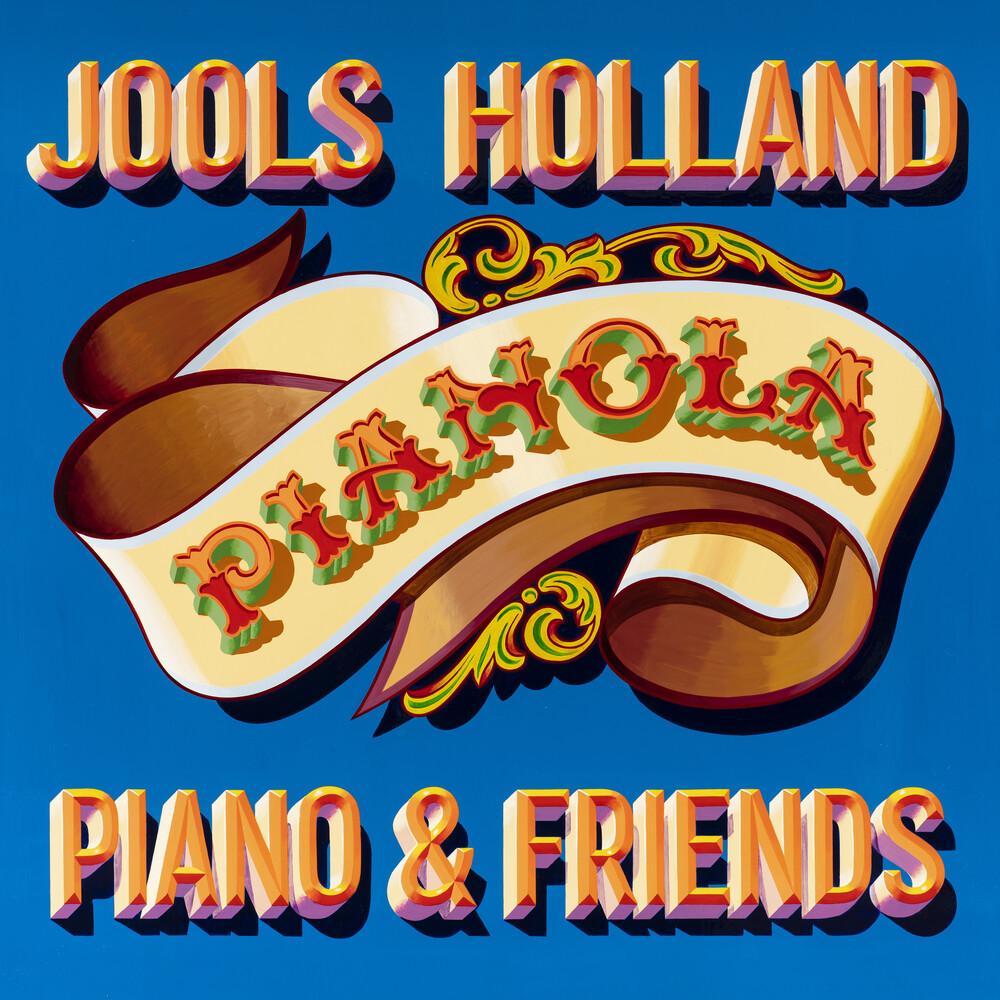 Jools Holland - Pianola Piano & Friends