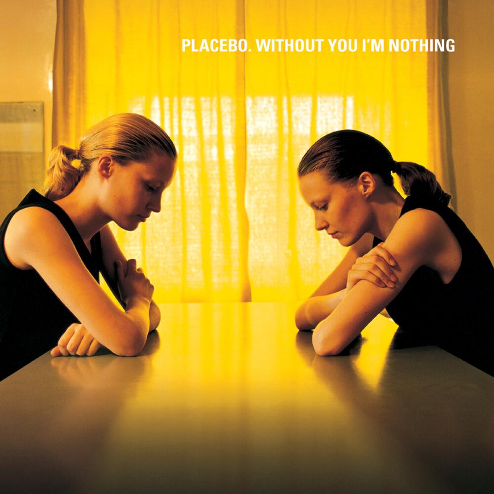 Placebo - Without You I'm Nothing [Limited Edition] [Reissue] (Uk)