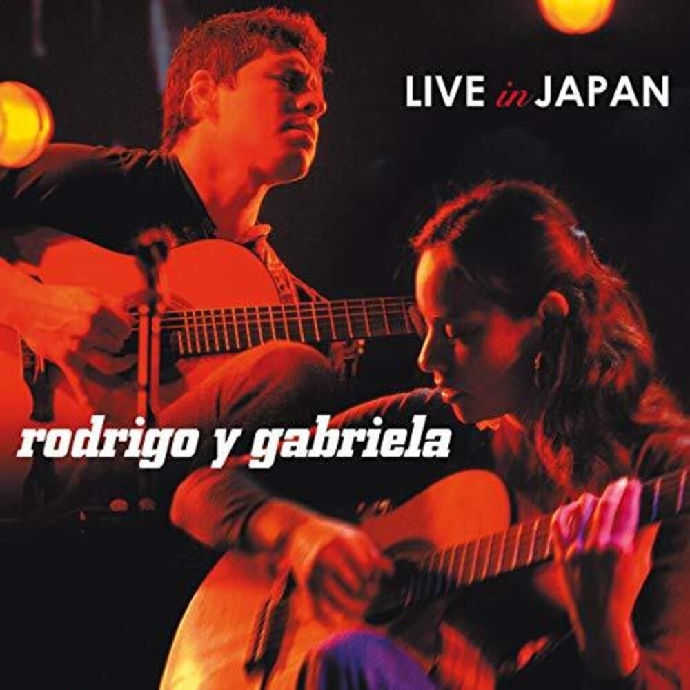 Rodrigo Y Gabriela - Live In Japan [2LP]